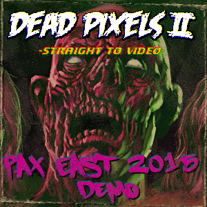 Pax East 2015 Demo